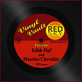 Vinyl Vault Presents Edith Piaf and Maurice Chevalier de Various Artists