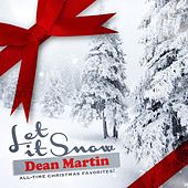 Let It Snow (All-Time Christmas Favorites! Remastered) van Dean Martin