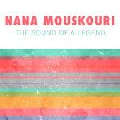The Sound Of A Legend von Nana Mouskouri