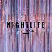 Nightlife by Nightwave