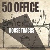 50 Office House Tracks de Various Artists