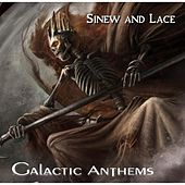 Sinew and Lace by Galactic Anthems