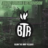 Utopia von Anand Dorian and Retrovision