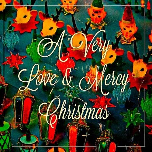 A Very Love and Mercy Christmas by Sam Bush