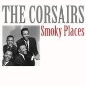 Smoky Places von The Corsairs