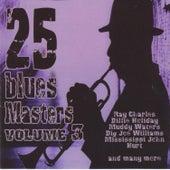 25 Blues Masters Vol. 3 de Various Artists