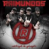 Cantigas de Garagem de Raimundos