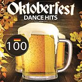 100 Oktoberfest Dance Hits by Various Artists