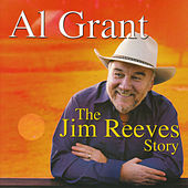 The Jim Reeves Story de Al Grant