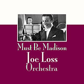 Must Be Madison von Joe Loss
