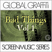 Screenmusic Series: Bad Things Vol. 1 by High Rise