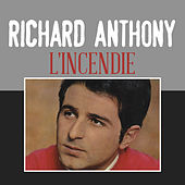 L'incendie by Richard Anthony