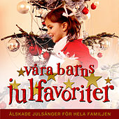 Våra barns julfavoriter - Julmusik för barn de Various Artists