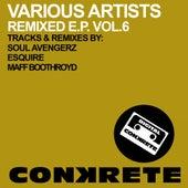 Conkrete Remixed E.P. Vol.6 - Single by Soul Avengerz