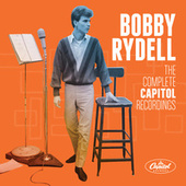Bobby Rydell: The Complete Capitol Recordings by Bobby Rydell