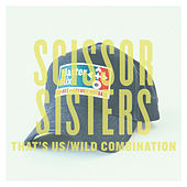 That's Us/Wild Combination - Single de Scissor Sisters