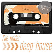 File Under: Deep House, Vol. 2 by Various Artists