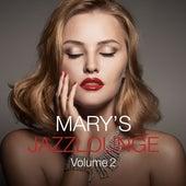 Mary's Jazzlounge, Vol. 2 von Various Artists