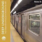 Deep Underground, Vol. 26 by Various Artists
