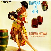 Havana In Hi-Fi de Richard Hayman