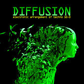 Diffusion 10.0 - Electronic Arrangement of Techno de Various Artists