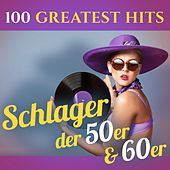 100 Greatest Hits: Schlager der 50er & 60er (Recordings - Top Sound Quality!) von Various Artists