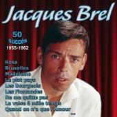 50 Succès (1955-1962) by Jacques Brel