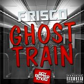 Ghost Train by Frisco