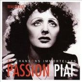 Passion piaf : 25 chansons immortelles (Remasterisé) by Edith Piaf