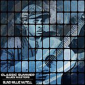 Classic Summer Blues Masters by Blind Willie McTell