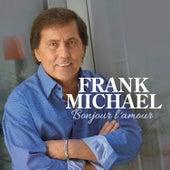 Bonjour l'amour de Frank Michael