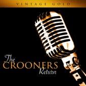 Vintage Gold - The Crooners Return de Various Artists