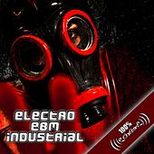 100% Electro EBM Industrial by Various Artists