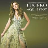 Aquí Estoy de Lucero