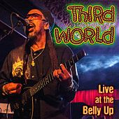 Live at the Belly Up de Third World