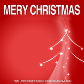 Mery Christmas (The Unforgettable Chtistmas Music) von Various Artists