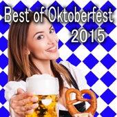 Best of Oktoberfest 2015 von Various Artists