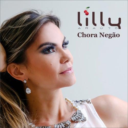 Chora Negão de Lilly Araújo