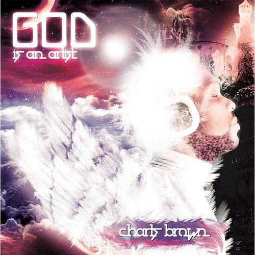 God Is an Artist de Charls Brown