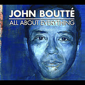All About Everything by John Boutte