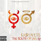 The Route of Evil by Ka$h Route