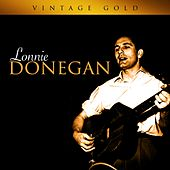 Vintage Gold by Lonnie Donegan