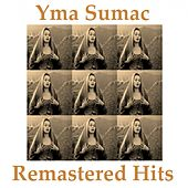 Remastered Hits von Yma Sumac