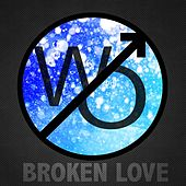 Broken Love by White Out