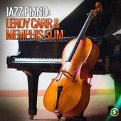 Jazz Piano: Leroy Carr & Memphis Slim by Various Artists