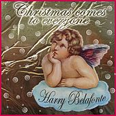 Christmas Comes to Everyone (Merry Christmas from Harry Belafonte) by Harry Belafonte