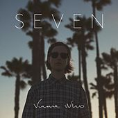 Seven by Vinnie Who