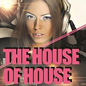 The House of House de Various Artists
