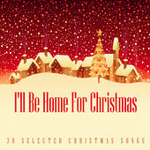 I'll Be Home for Christmas von Various Artists