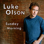 Sunday Morning by Luke Olson